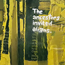 thumbnail of The Ancestors Invited Aliens painting